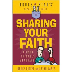 bruce and stans guide to sharing your faith