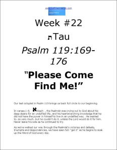 Click here to view or download Week 22 of our Psalm 119 study