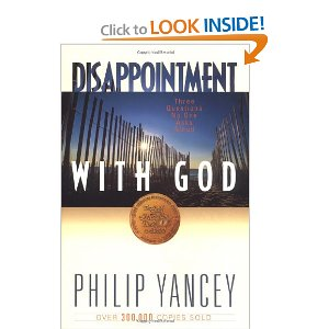 Disappointment With God  Phllip Yancy