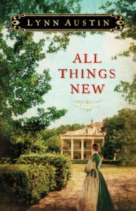 All Things New - Lynn Austin