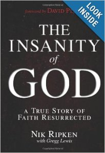 The Insanity of God - Nik Ripken