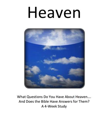 Heaven Bible Study, Fall 2017